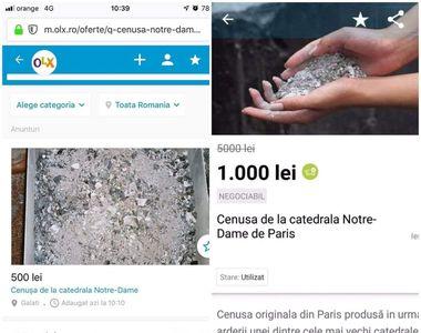 Românii vând pe internet cenușă de la Notre Dame și promit că are efecte miraculoase....