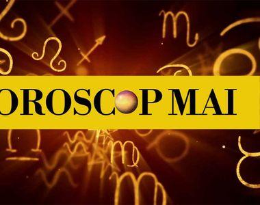 Horoscop luna mai 2019. Surprize, dar și lovituri pentru câteva dintre zodii