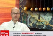 Previziunile zodiacale pentru săptămâna 8-14 iulie! Tranzitul lui Marte afectează toate zodiile, conform astrologului Ioan Burculeț VIDEO EXCLUSIV