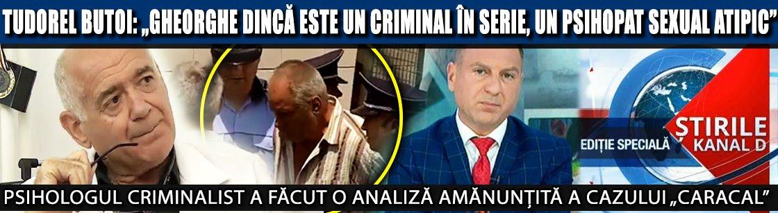 """Tudorel Butoi: """"Gheorghe Dincă este un criminal în serie, un psihopat sexual atipic. Nu pot fi excluse legăturile cu traficanții de ființe umane"""""""