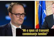 """Alexandru Cumpănașu a vorbit la telefon cu Klaus Iohannis:""""M-a pus să transmit condoleanțe familiei"""""""