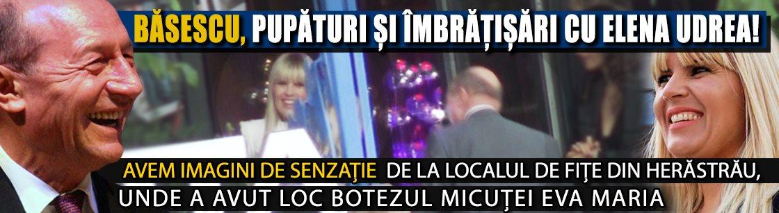 Imaginile pe care le aștepta toată România! Băsescu pupături și îmbrățișări cu Elena Udrea! Avem imagini de senzație de la localul de fițe din Herăstrău, unde a avut loc botezul micuței Eva Maria EXCLUSIV
