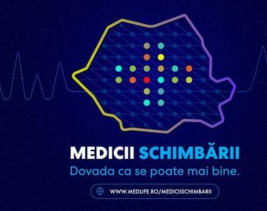 Medicii schimbării, un demers MedLife de creștere a încrederii în sistemul medical...