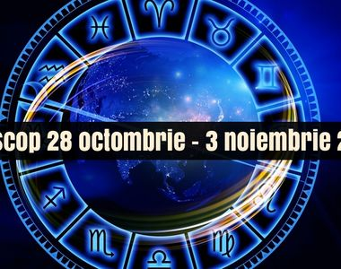 Horoscop 28 octombrie - 3 noiembrie 2019. Trei zodii se îmbogățesc peste noapte