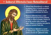 Vezi ce trebuie să faci de Sfântul Ion ca să fii ferit de boli tot restul anului