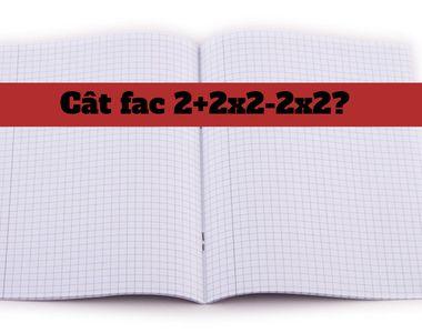 Cât fac 2+2x2-2x2? Exercițiul simplu de matematică care a revoltat internetul