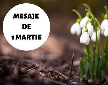 Mesaje de 1 Martie 2020. Imagini cu mesaje de primăvară