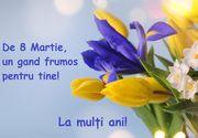 Mesaje de 8 Martie 2020. Felicitări, urări și imagini cu text pentru mamă, soție și iubită