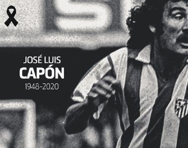 Jose Luis Capon, legendă a clubului Atletico Madrid, a încetat din viaţă