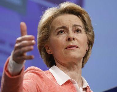 Preşedinta Comisiei Europene Ursula von der Leyen face anunțul de ultim moment