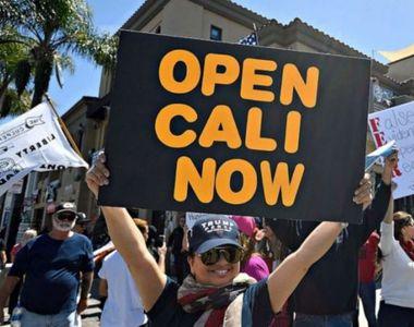 Proteste și manifestații de ultim moment în California. Oamenii cer relaxarea...