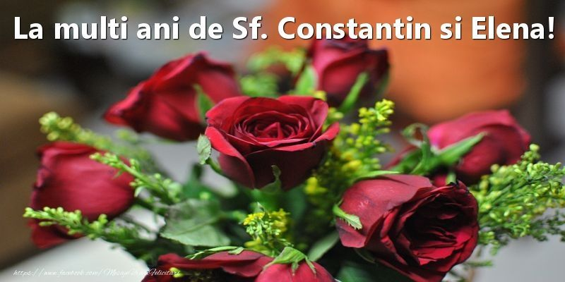 Mesaje Sf Constantin si Elena 2020 - La multi ani de Sf Constantin si Elena 2020 - Felicitari Sf Constantin si Elena 2020