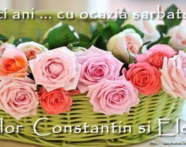 Mesaje de Sf. Constantin şi Elena: Ce nume se sărbătoresc? La mulţi ani, Elena! La...