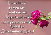 Urări de Sf. Constantin şi Elena pentru Facebook: Imagini cu text şi mesaje
