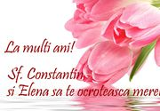 Mesaje de Constantin şi Elena. Felicitări şi urări cu La mulţi ani