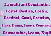 La mulţi ani de Sf. Constantin şi Elena 2020: mesaje, felicitări şi urări fabuloase