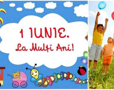 Mesaje de Ziua Copilului 2020. Mesaje de 1 iunie. Cele mai frumoase urări despre copilărie