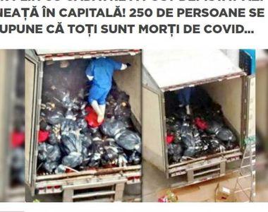 Atenţionare! Știre falsă despre un TIR plin cu morți de COVID-19 descoperit în București
