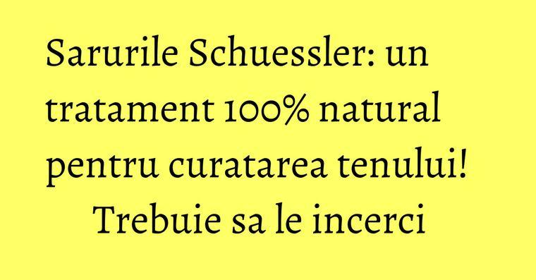 Sarurile Schuessler: un tratament 100% natural pentru curatarea tenului! Trebuie sa le incerci