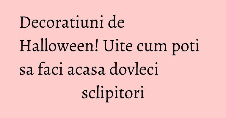 Decoratiuni de Halloween! Uite cum poti sa faci acasa dovleci sclipitori