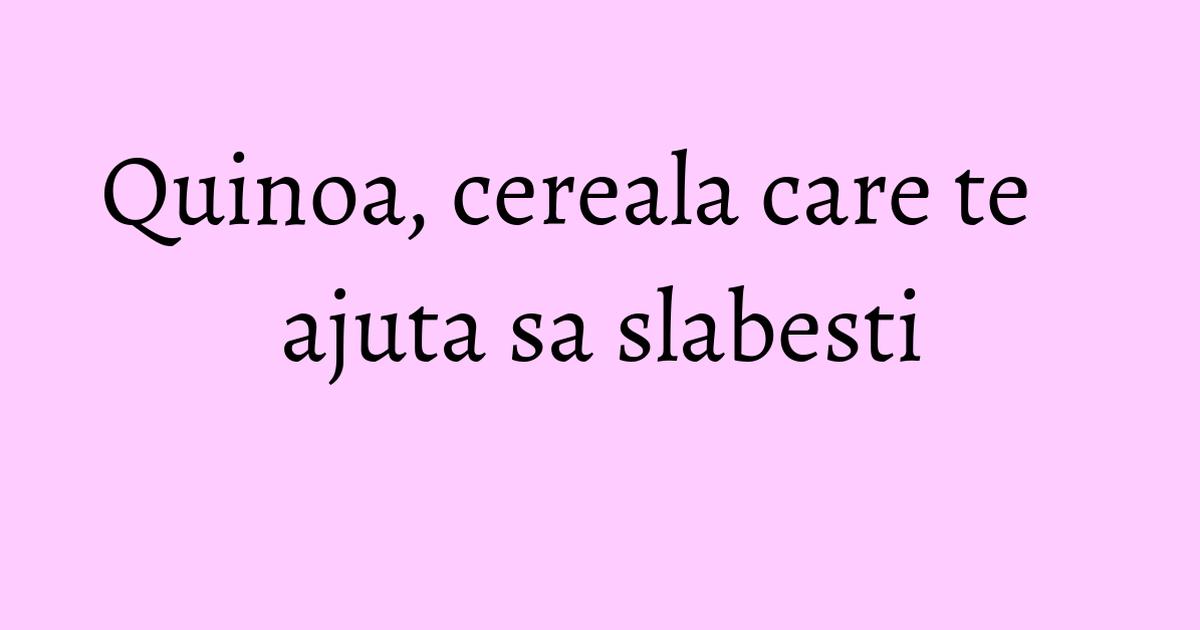 rezultate de pierdere în greutate quinoa scădere în greutate în 3 luni de succes