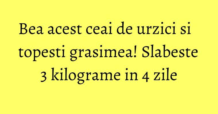 ceaiul de urzica te slabeste