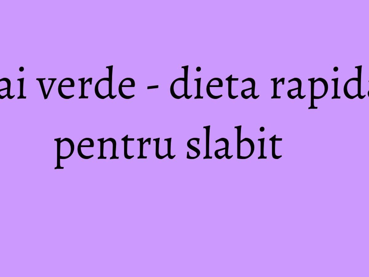 cat slabesti cu ceai verde intr o saptamana papilloma la virus gi