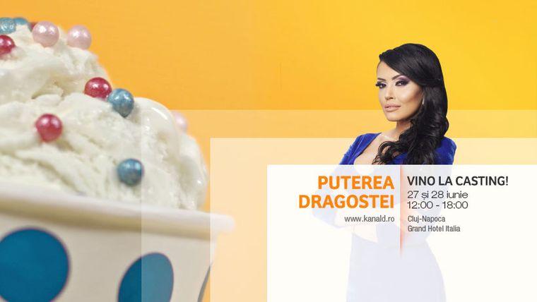 """Casting pentru cel de-al doilea sezon al emisiunii """"Puterea Dragostei"""", saptamana aceasta, la Cluj!"""