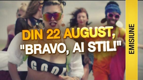 """Bravo, ai stil!"", cel mai asteptat show al toamnei, va debuta pe 22 august, la Kanal D!"