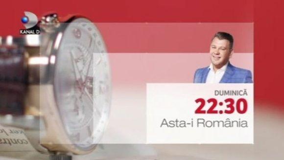 """Duminica in """"Asta-i Romania"""", de la ora 22:30, la Kanal D"""