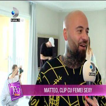 Matteo, videoclip cu femei SEXY! Imagini in premiera de la filmari