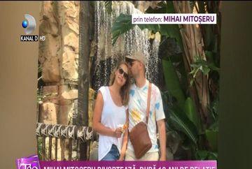 EXCLUSIV! Mihai Mitoseru, primele declaratii dupa ce a anuntat ca DIVORTEAZA! Ce a spus despre o posibila IMPACARE