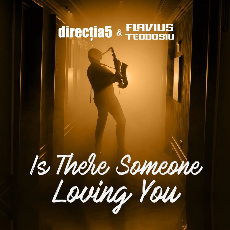 "Direcția 5 și Flavius Teodosiu au ansat videoclipul piesei ""Is There Someone Loving You"""