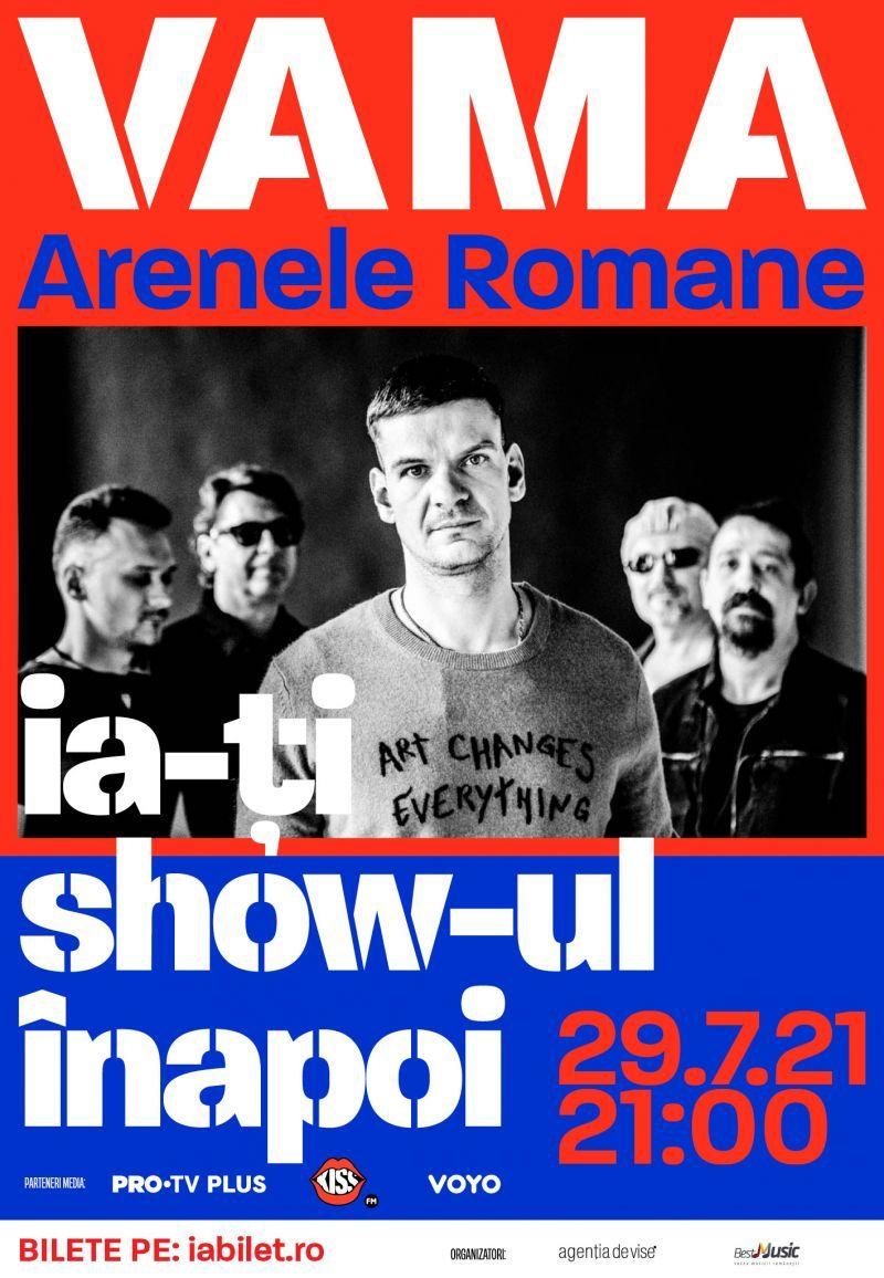 Vama Veche va susține primul concert cu public din acest an pe 29 iulie, la Arenele Romane